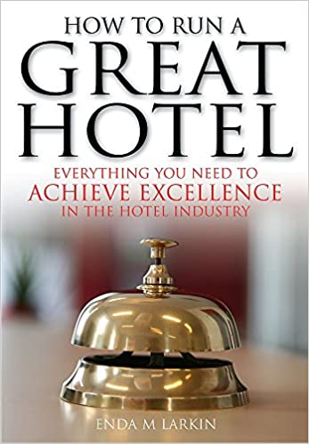 how to run a great hotel book